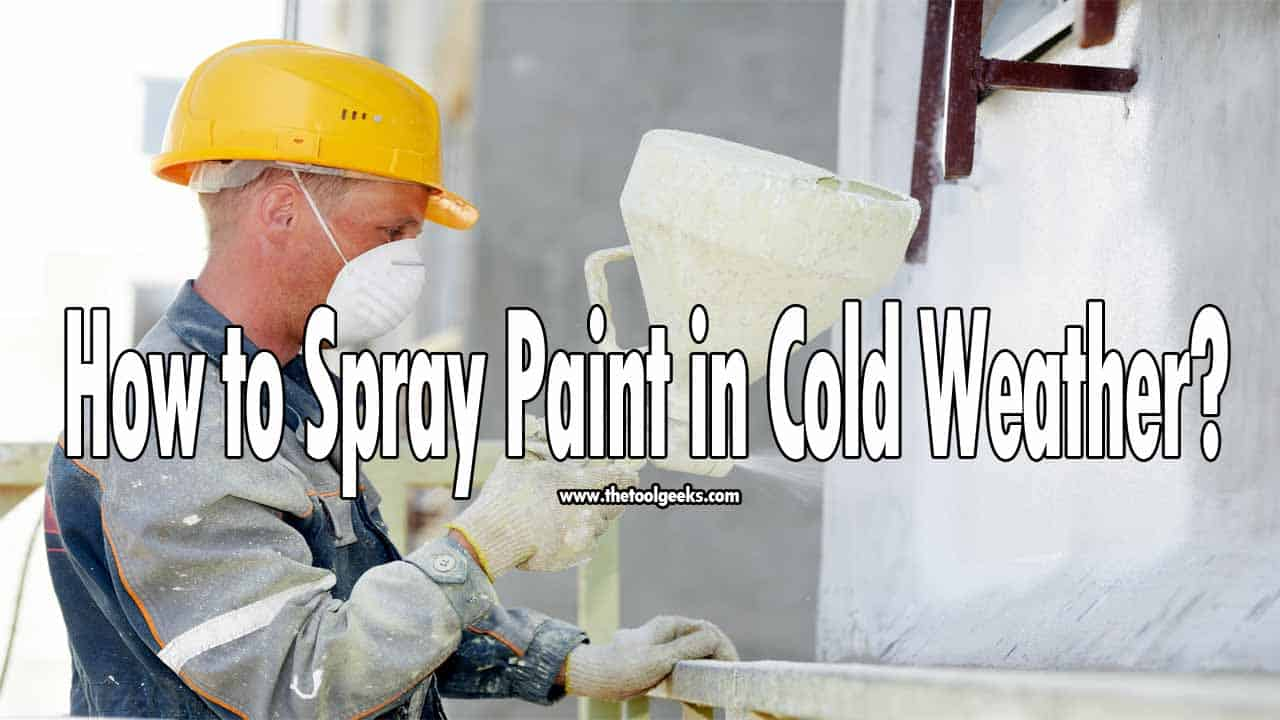 If you want to learn how to spray paint in cold weather then you are in the right place. There are a few steps that you need to do before starting to spray in cold weather. You have to make sure that the surface you want to spray paint is dry and will be dry after you are done spray painting it. Make sure to check if your sprayer is clogged or not before starting.