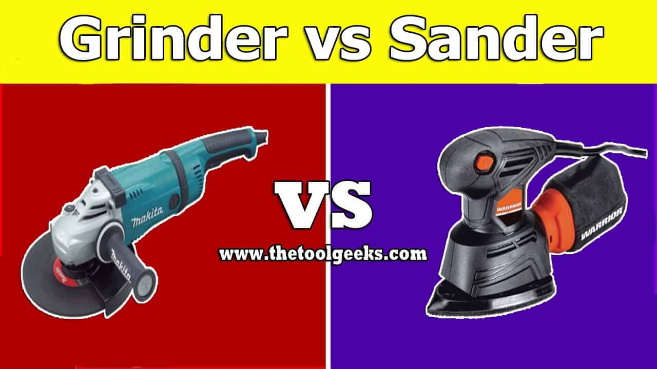 Grinder vs Sander is a very common question. These two tools are different tools but sometimes people confuse them a lot. That's why we have decided to make this post.