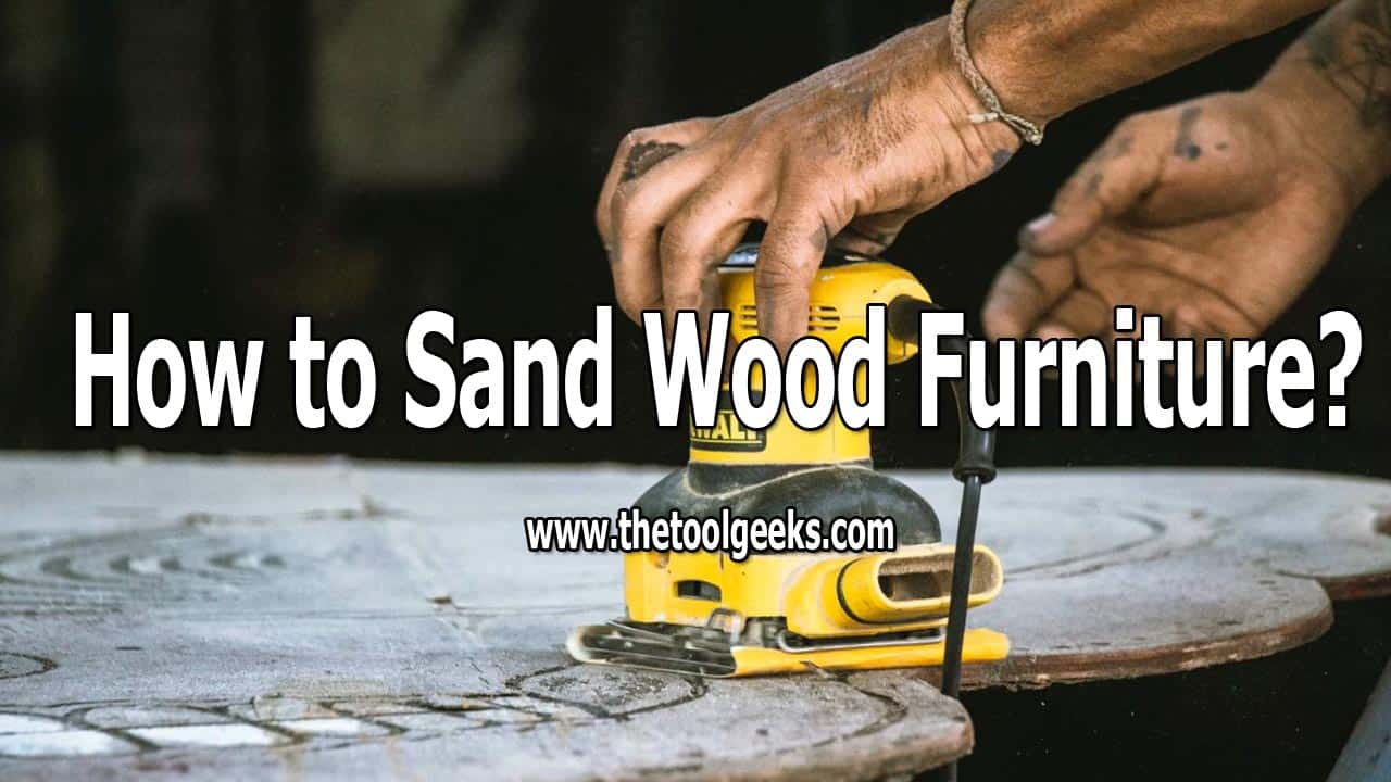 As you may know, if you use wood furniture a lot their color will vanish, once that happens you can buy new ones or refinish the old ones. If you decide to refinish furniture then you need to know how to sand wood furniture