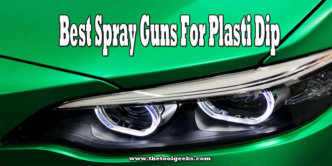 If you are looking for the best spray guns for plasti dip then you came to the right place. We have made a list of the best sprayers we have used for plasti dip. We know that you can't just choose one of them, so that's why we have also made a buyers guide where we list all the features you need to focus on when buy a plasti dip sprayer