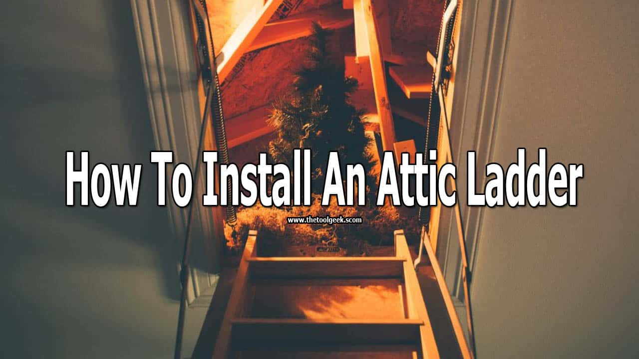 If you are looking at how to install an attic ladder then you came to the right place. We have made a mini-guide where we will list all the steps you need to take to make your own attic ladder.