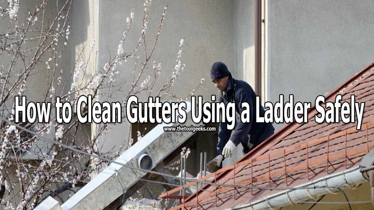 Knowing how to clean gutters using a ladder is important. It gives you a big advantage and helps you to complete this task faster and better. If you don't know how to do that then don't worry. In this post, we will list all the things that you need to have and need to do to complete it.