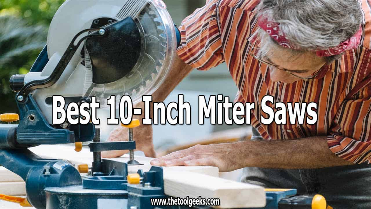 If you are looking for a small miter saw then you should go for a 10-inch one. These miter saws are small yet powerful to get through any material. If you don't have one, then you should check our best 10-inch miter saws list.