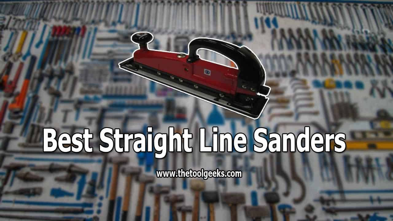 If you want to remove unwanted materials fast from wood and then a smooth finish after you do it, then you have to use a straight line sanders. Basically, these sanders replace the old way of sanding with your hand. They are fast and do a good job. If you don't have one then make sure to check our best straight line sanders list.