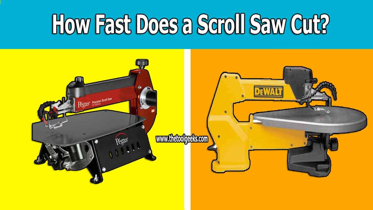 Know how fast can a scroll saw cut will help you to calculate how much time will you spend cutting an object.