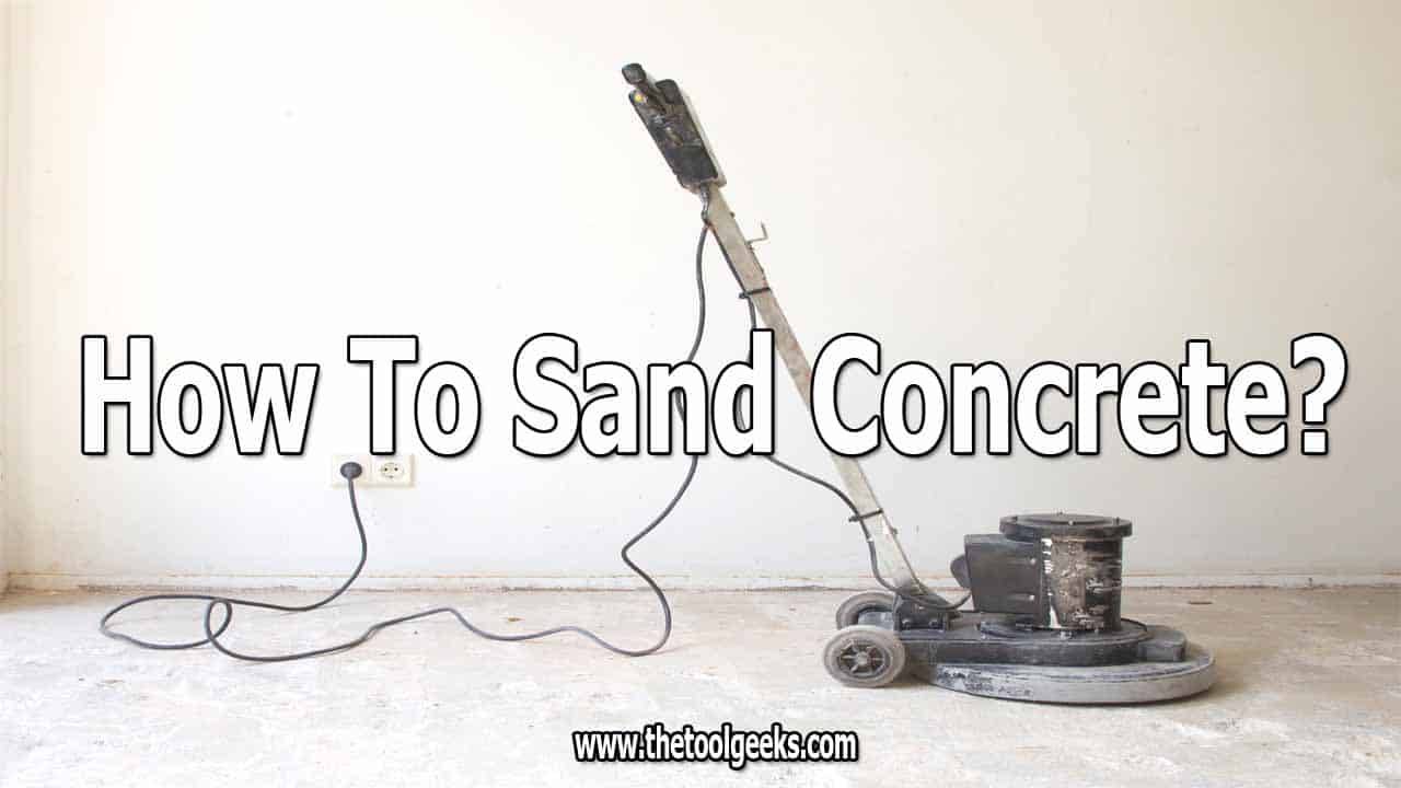 Concrete is a tough surface, but sometimes you have to sand it. If you don't know how to sand concrete then don't worry. We made a guide that you can follow -- the guide has 5 simple steps. You need a sander, water, and a few tools and you can smooth your concrete surface.