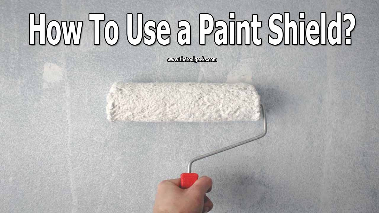 If you are into painting then you need to know how to use a paint shield. It will help you protect the surfaces that you don't want to paint. Except for that, it will also help you to get better results.