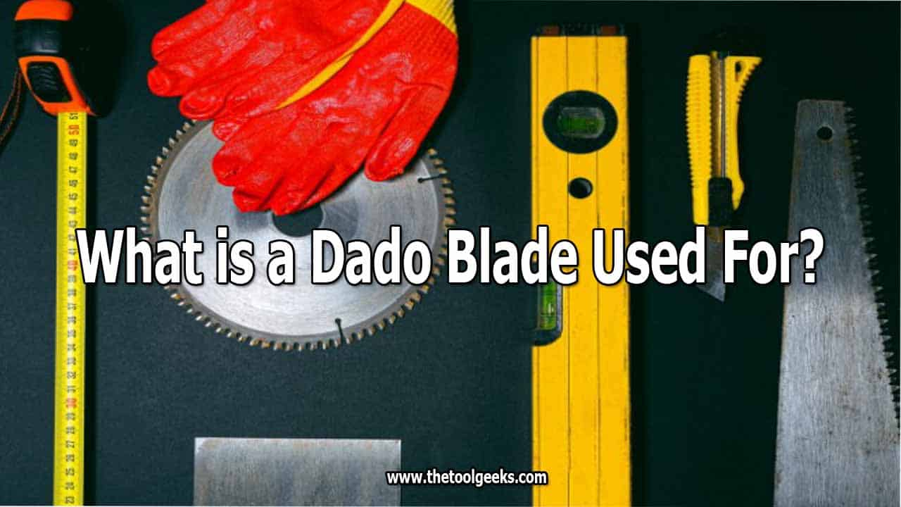 Knowing what is a dado blade used for, can help you a lot with your woodworking projects.
