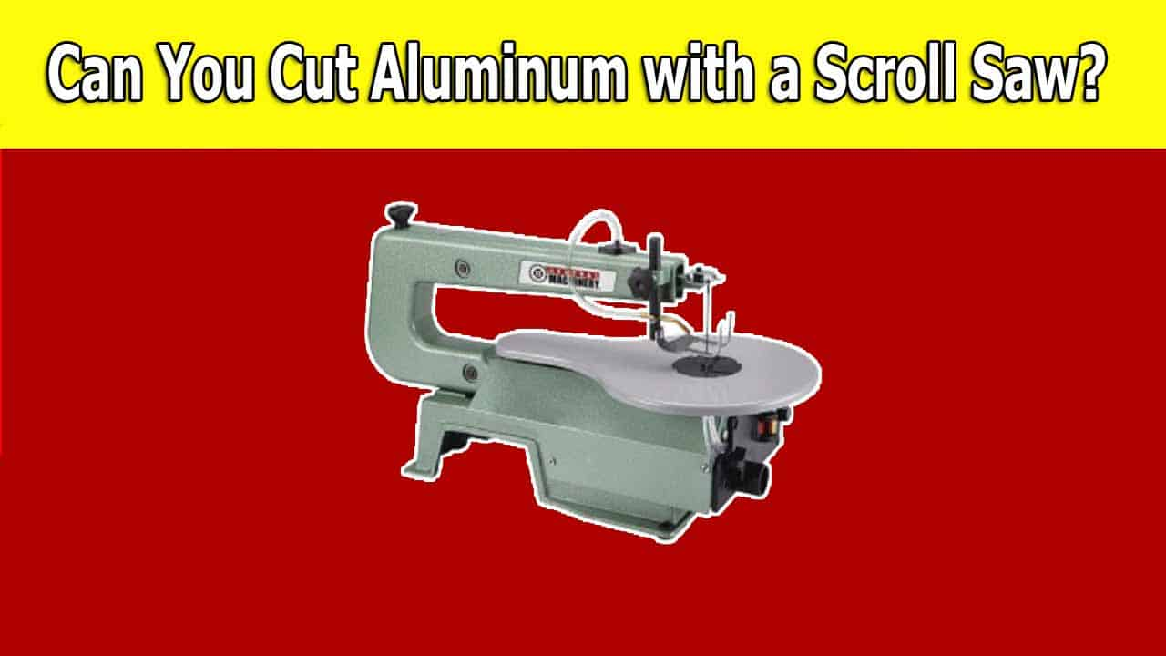 Knowing if you can cut aluminum with a scroll saw or not can be very important before you start your project. If you don't know, then read our post and you will find out.