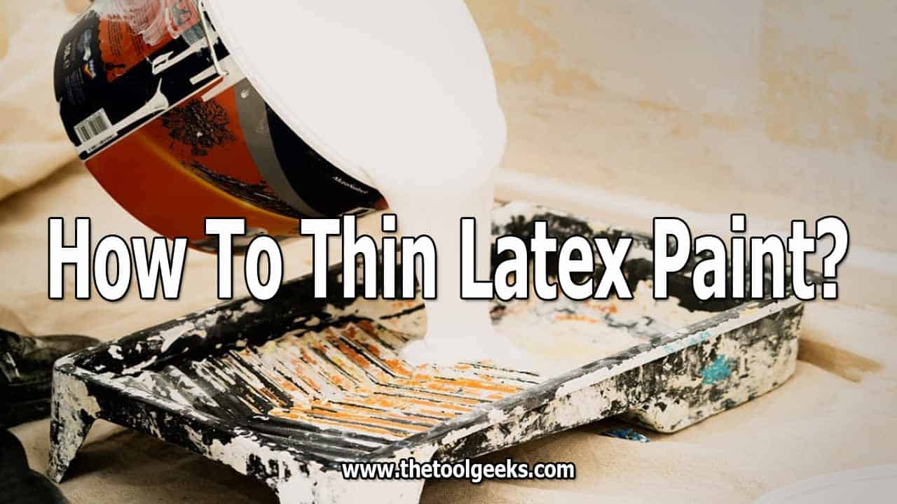 Knowing how to thin latex paint for your spray gun can be helpful when doing home renovations. As you know, latex paint is very thick, and some paint sprayers can't spray it, and that's why you have to thin it. There are two methods, with and without water. We have included both methods in our post.