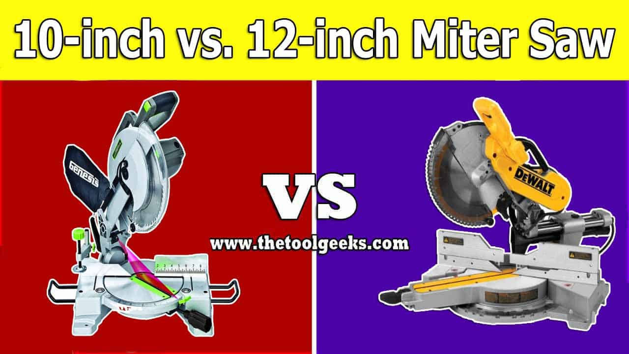Both, the 10-inch miter saw and the 12-inch miter saw are great. But which one do you need? When comparing a 10-inch miter saw vs 12-inch miter saw then there's one thing that you need to keep in mind. 10-inch miter saws are smaller and are used for detailed projects, while 12-inch miter saws are used for larger and faster-cutting projects.
