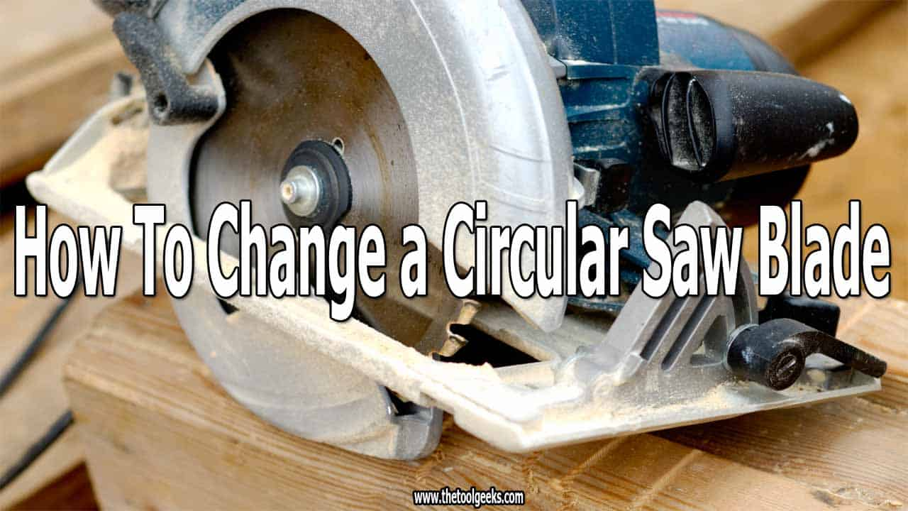 After a time, you have to replace the circular saw blade. Usually when your blade is dull, or it doesn't make a good cut then you have to change the blade. Knowing how to change a circular saw blade is an art itself. But, to do that you have to follow a guide. Lucikly for you, we have made a guide that you can easily learn how to replace a circular saw blade.