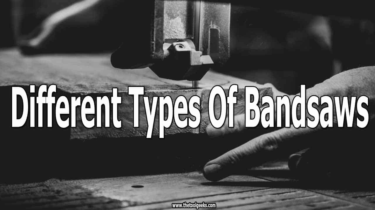 If you are a woodworker then you need to know about different types of bandsaws. There are a lot of different types, but only 6 of them are important. Learn how to use them and you will get better results.