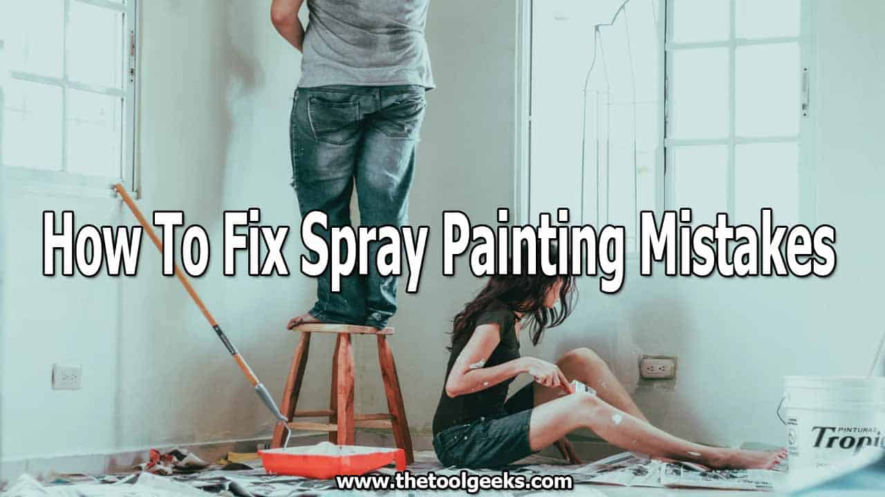 Everyone makes mistakes while spray painting, the important thing is to know how to fix spray painting mistakes. If you don't know already, then you should check our post where we explained how to fix 5 different mistakes, included the uneven paint problem.