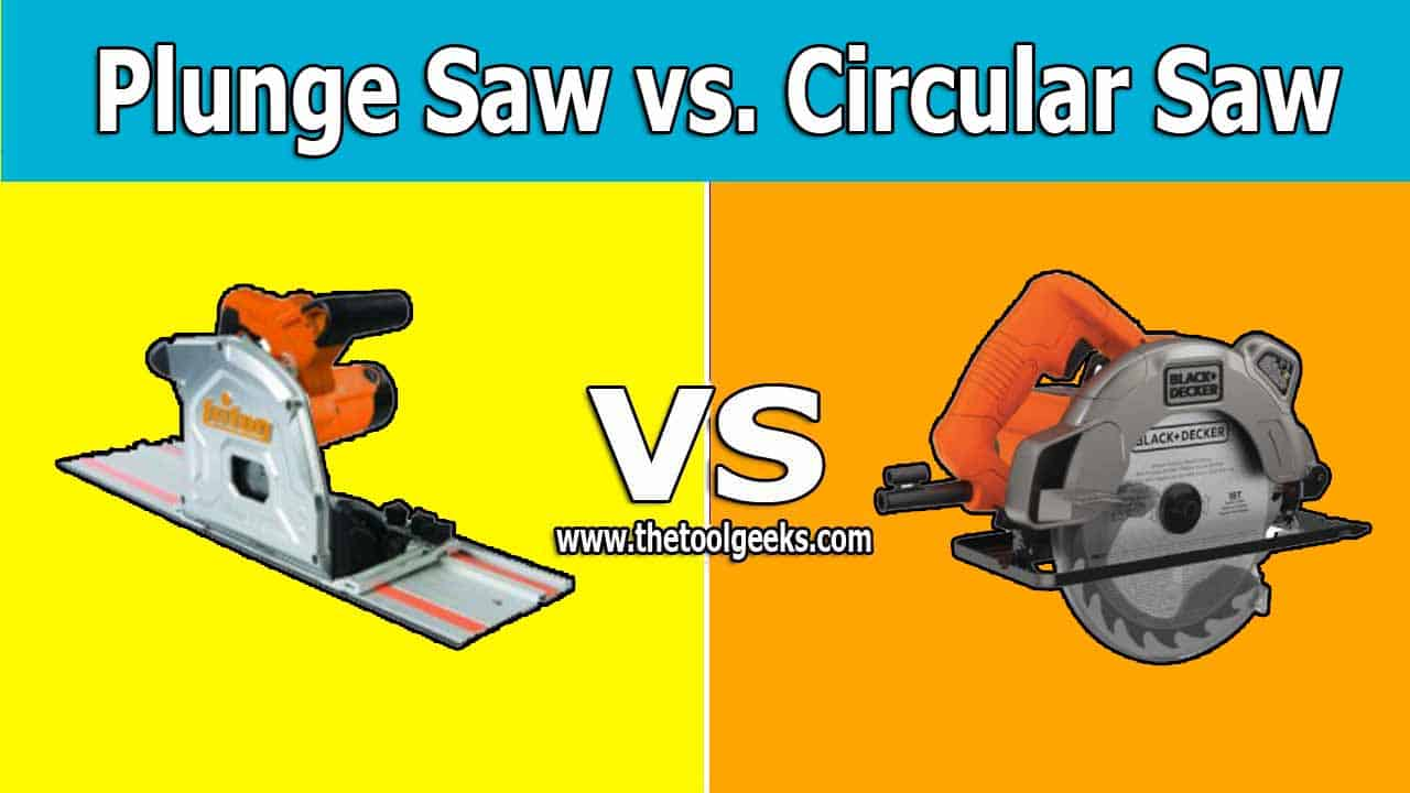 A plunge saw and a circular saw look very similar. They both have a circular blade that cuts through anything. But, these two are different tools. There are many differences between the plunge saw vs circular saw, but the main one is the power. While the plunge saw make more accurate and clean cuts, the circular saw has more power.