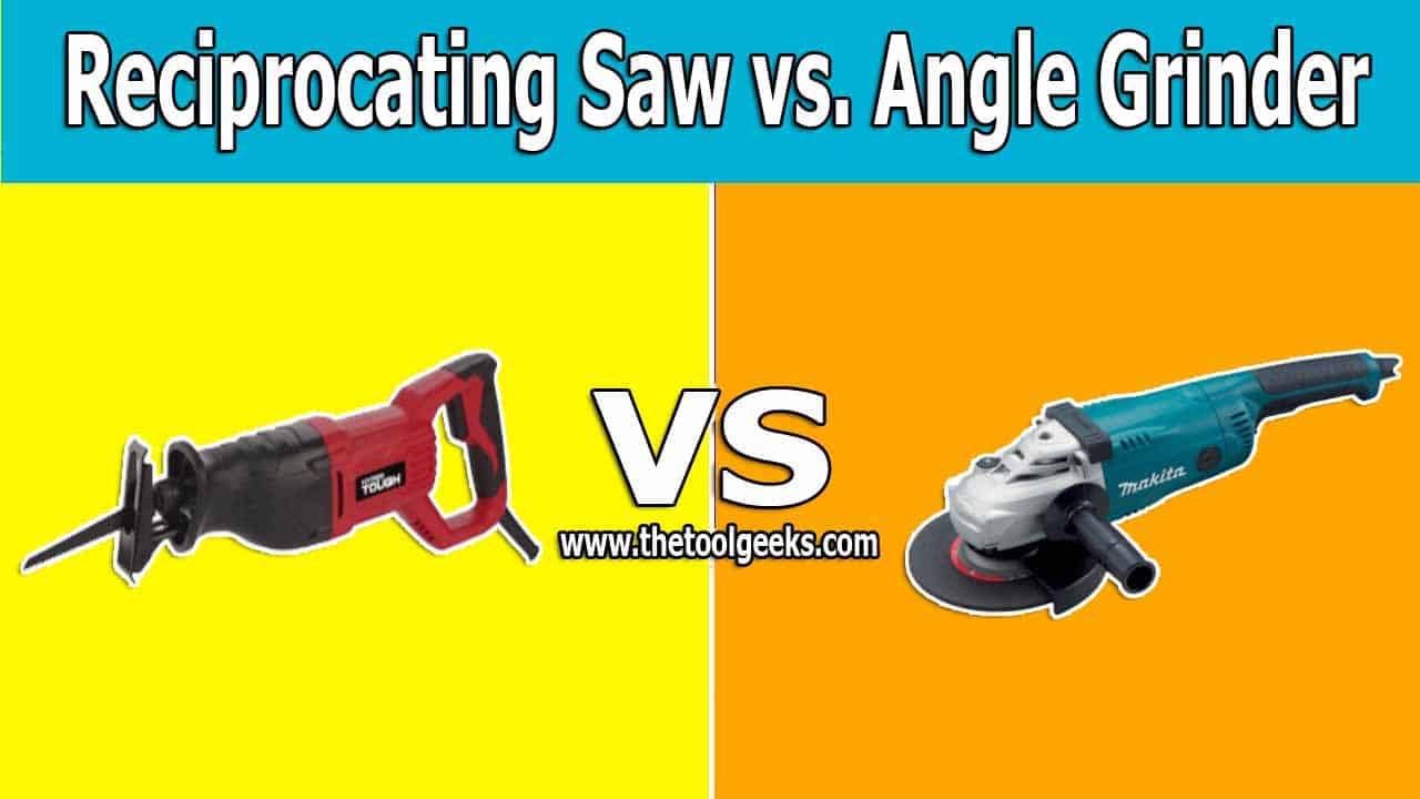 There are a lot of differences between reciprocating saws vs angle grinders. But, these two tools can be used sometimes to complete the other's job. If you are into DIY then you need to know the difference between these two tools.