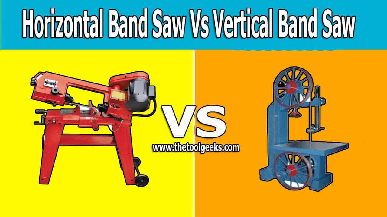 There are two types of bandsaws the vertical and the horizontal ones. There are a lot of differences between a horizontal bandsaw vs vertical bandsaw. The main difference is the design and power.