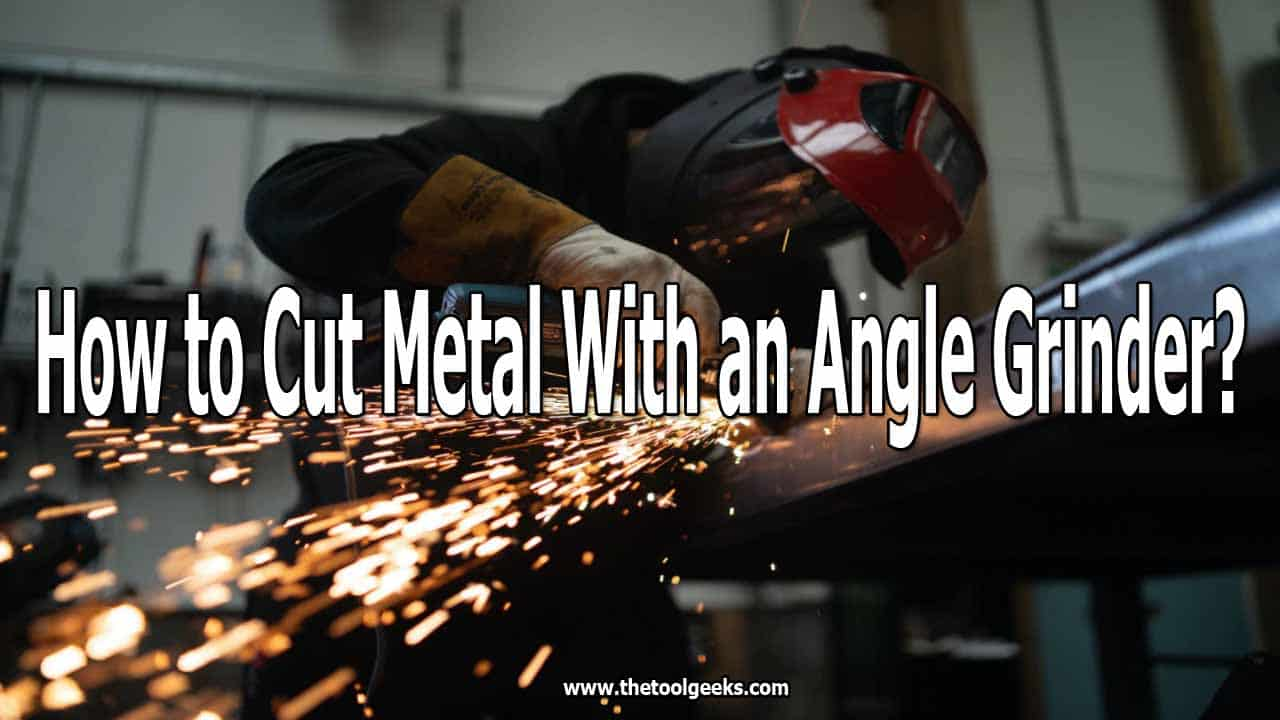 Learning how to use an angle grinder to cut metal is important. Angle grinders are used to cut different materials, but they are very efficient when it comes to metal. To help you out, we prepared a 7 step guide that you can follow to get a better metal-cutting experience with an angle grinder.