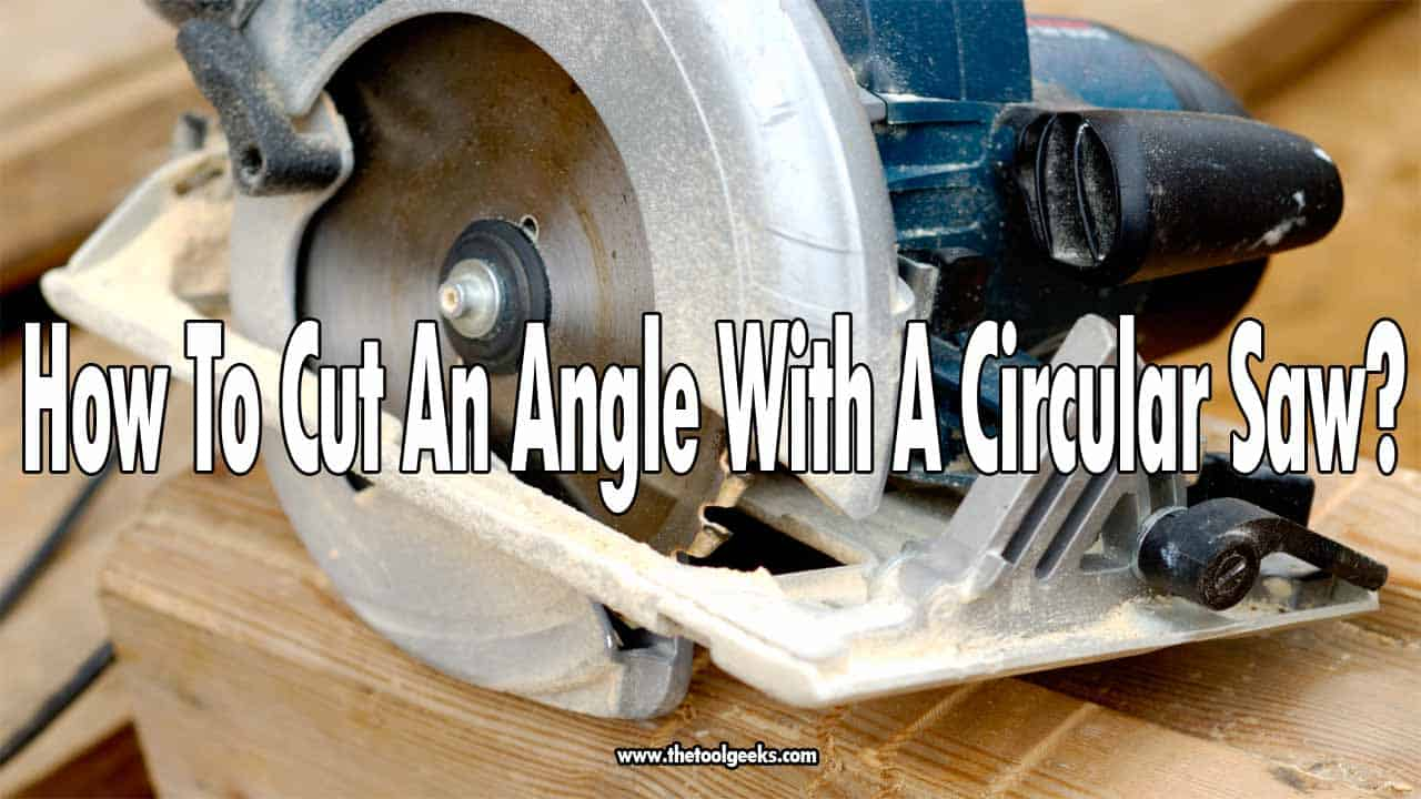 Circular saws can be used to cut almost everything, including metal. But, did you know that you can use a circular saw for curved cuts? The process is hard because you have to use your brain and your math skills but it's doable. So, how to cut an angle with a circular saw? Easy, check our guide and we will explain it.
