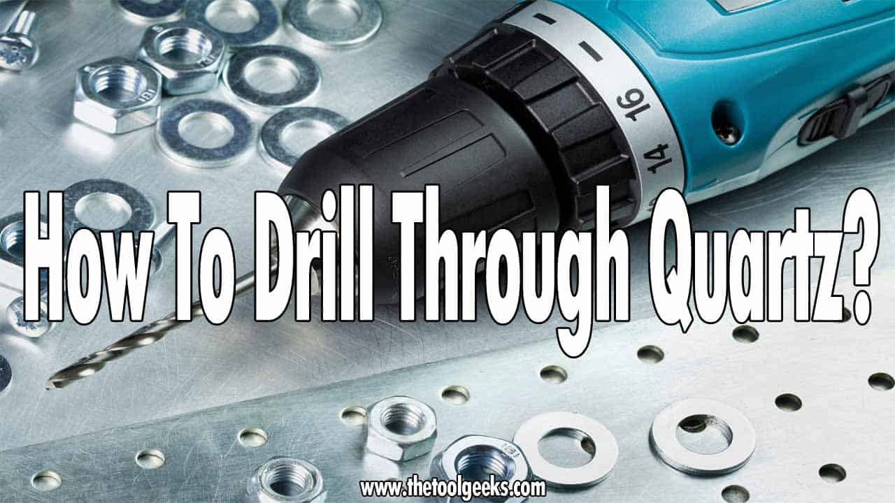 If you want to remodel your bathroom and use quartz then you need to know how to drill a quartz countertop. The process is the same as drilling through other materials that are as tough as quartz. Make sure to have high-quality drill bits and a good drilling technique.