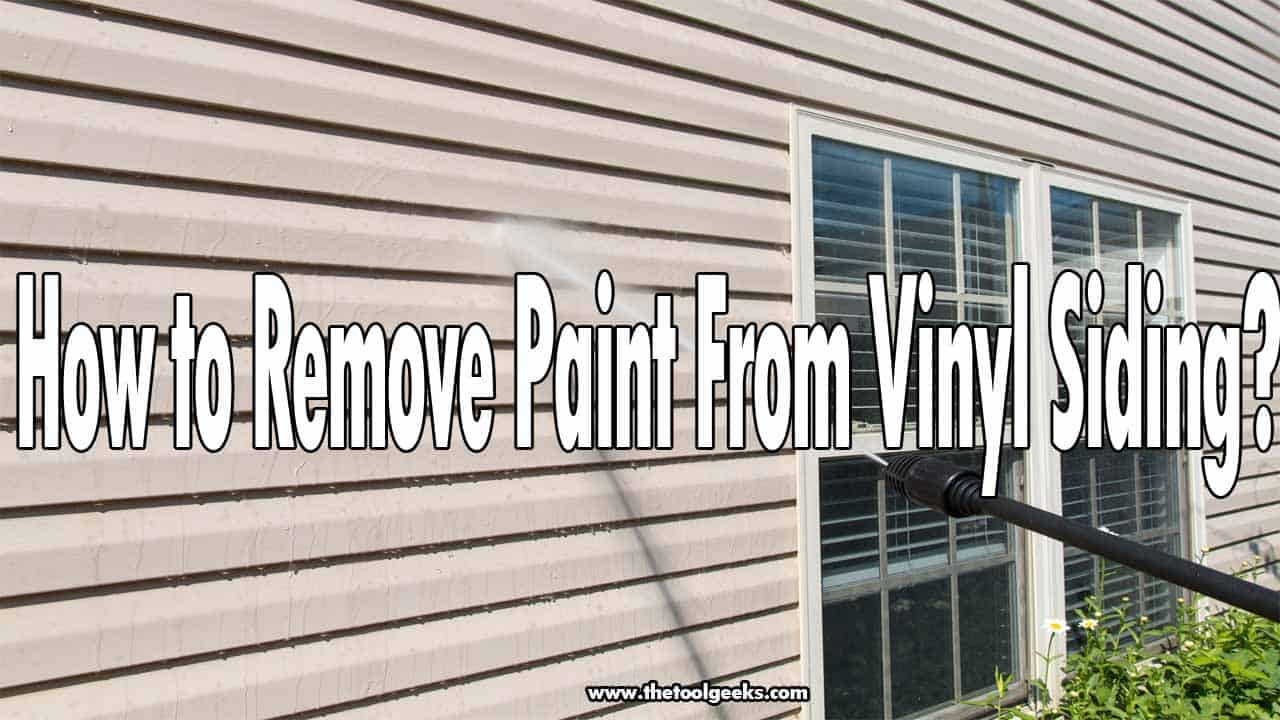 How to Remove Paint From Vinyl Siding?