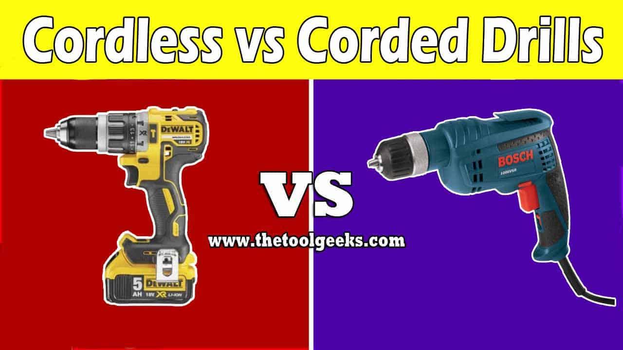 Corded vs Cordless Drills