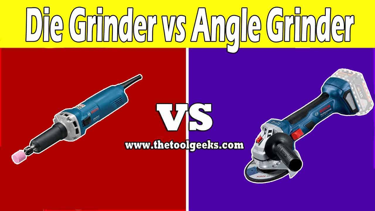 There are a lot of different grinders, but the most used ones are the die and angle grinders. These two power tools look the same and can do the same job. So, what's the difference between the die grinder vs angle grinder? There are a lot, the most important one is the speed. The die grinders are two times faster than angle grinders.