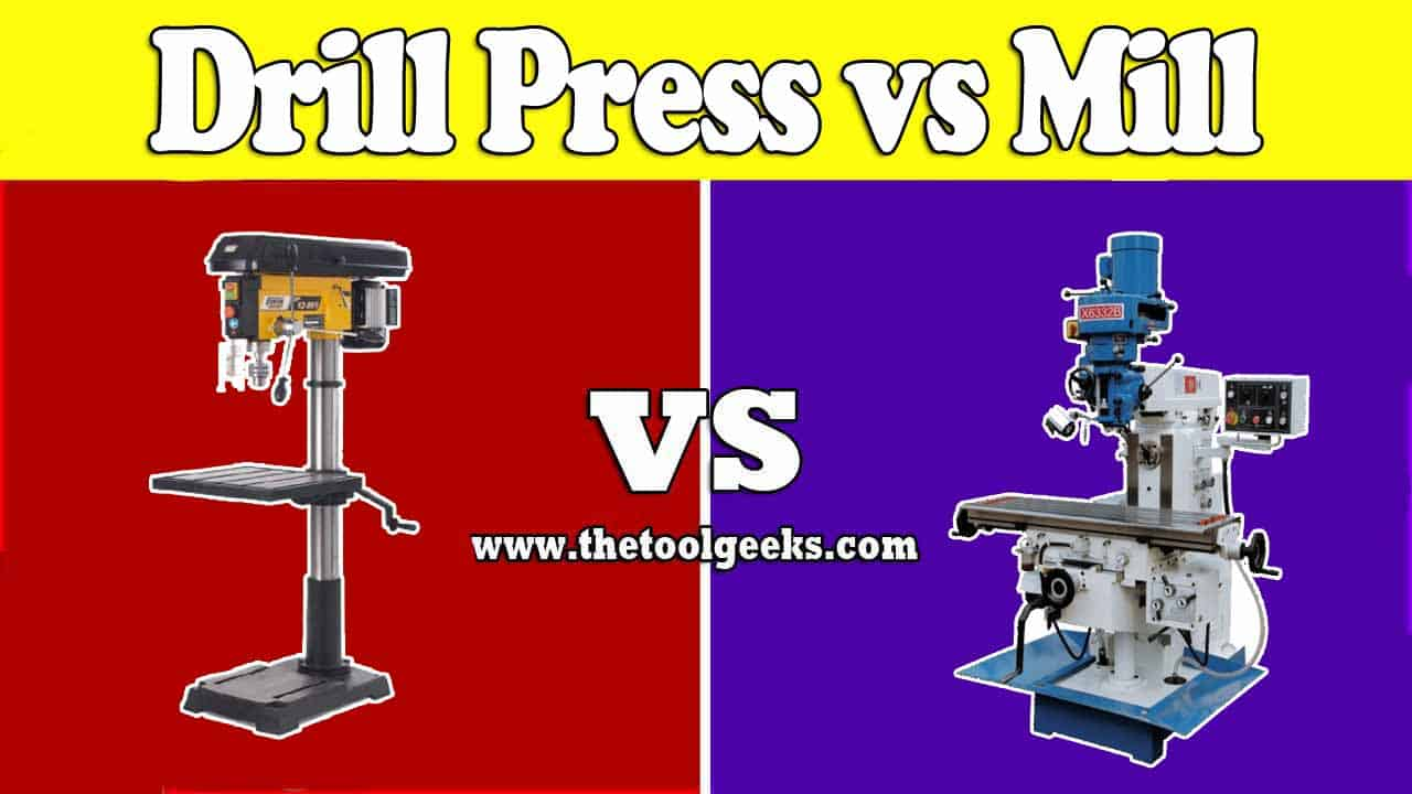 These two tools are used for drilling, but what's the difference between the drill press vs mill? The main difference is that the drill press is more up-to-date, while the mill is not. The drill press can only drill up and down, while the mill can do that in different motions.