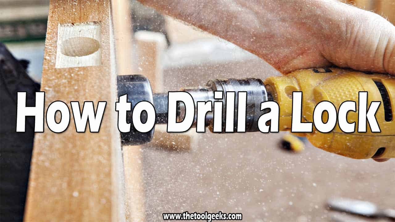 How to Drill a Lock