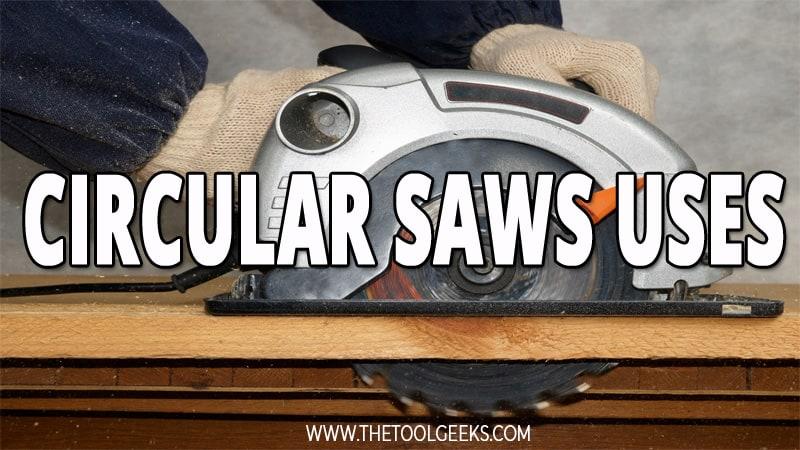 Circular Saw Uses